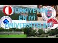 Türkiye'nin En İyi 5 Üniversitesi  Üniversite Tercihi Nasıl Yapılmalı, Nelere Di