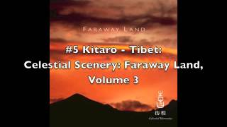 Kitaro - Celestial Scenery: Faraway Land, Volume 3 [FULL ALBUM]