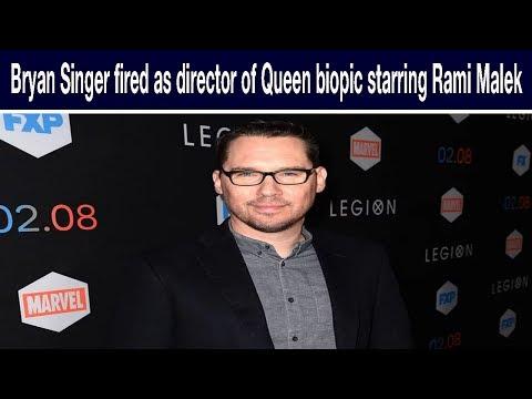 Bryan Singer fired as director of Queen biopic starring Rami Malek