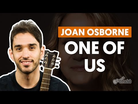 One of Us - Joan Osborne (aula de violão)