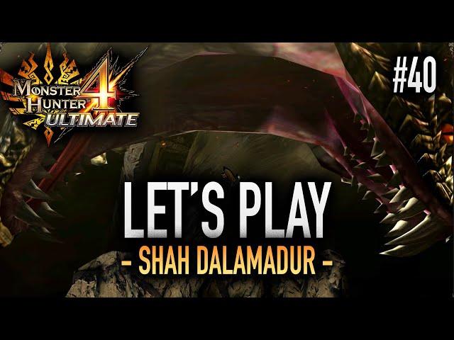 LE SHAH DALAMADUR - #40 Let's Play MH4U HD