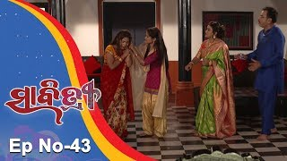 Savitri | Full Ep 43 | 27th August 2018 | Odia Serial – TarangTV