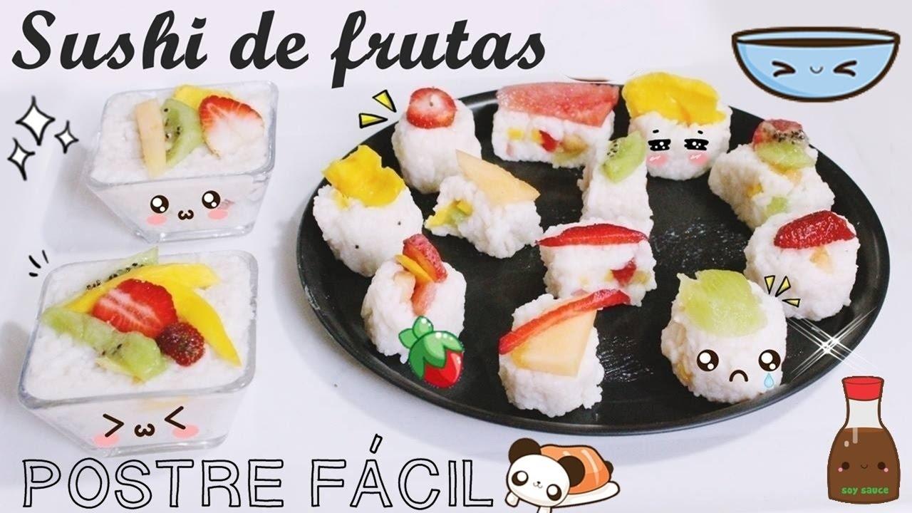 Como Hacer Sushi De Frutas Receta Súper Fácil
