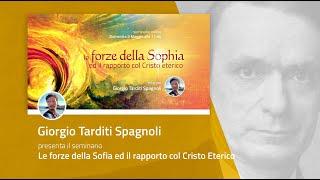 SEMINARIO ONLINE: Le forze della Sofia ed il rapporto col Cristo Eterico - presenta G. T. Spagnoli