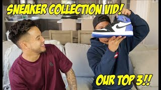 OUR TOP 3 SNEAKERS IN OUR COLLECTION!!