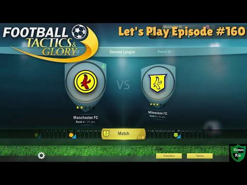 Winning Comes At A Cost-Let's Play Football Tactics & Glory Ep. 160 |