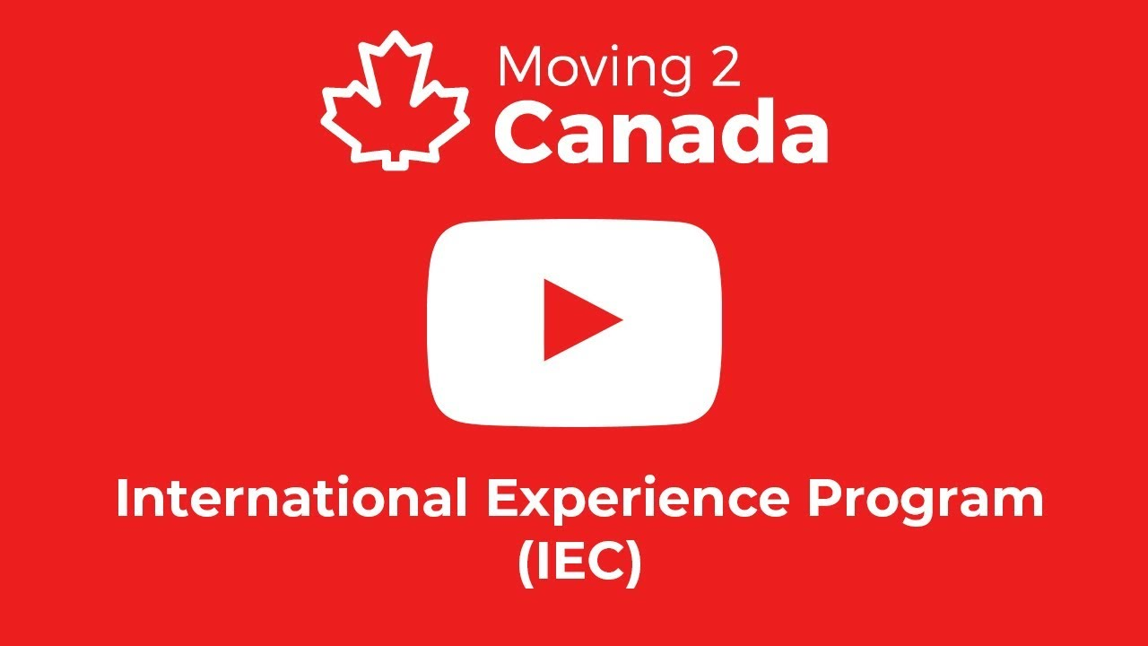 Working Holiday Visa In Canada Iec 2021 Moving2canada