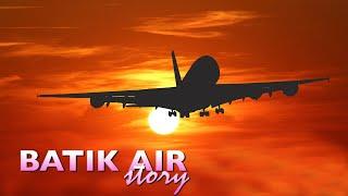 CERITA TENTANG PENERBANGAN BATIK AIR ID-6506 JAKARTA - LOMBOK