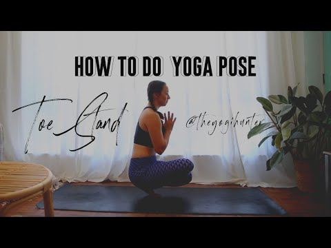 Yoga Challenge: How To Do Yoga Pose Toe Stand