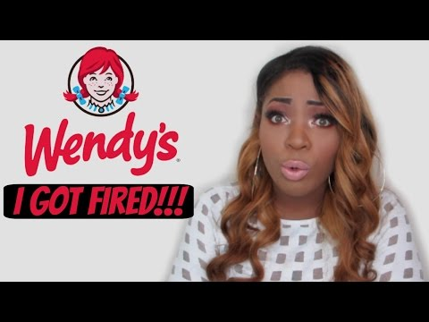 STORY TIME : I GOT FIRED FROM WENDY'S