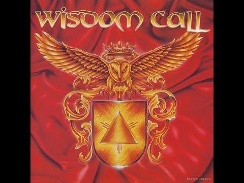 Wisdom Call - Wisdom Call (Full Album)