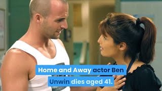 Home and away actor Ben Unwin dies aged 41