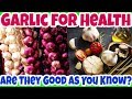 What You NEED to KNOW Before Using GARLIC for Health & Daily Cooking? Benefits & Side Effects
