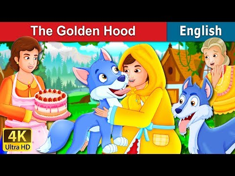The Golden Hood Story | Stories For Teenagers | English Fairy Tales