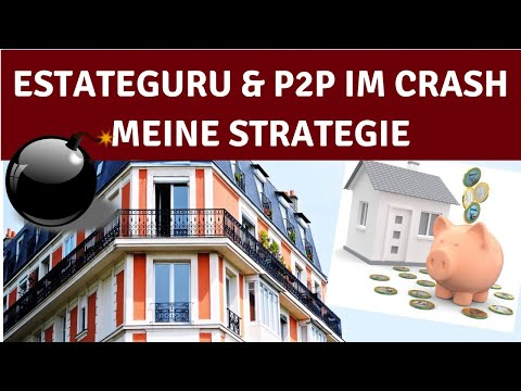 Estateguru & P2P im Crash - Meine Strategie
