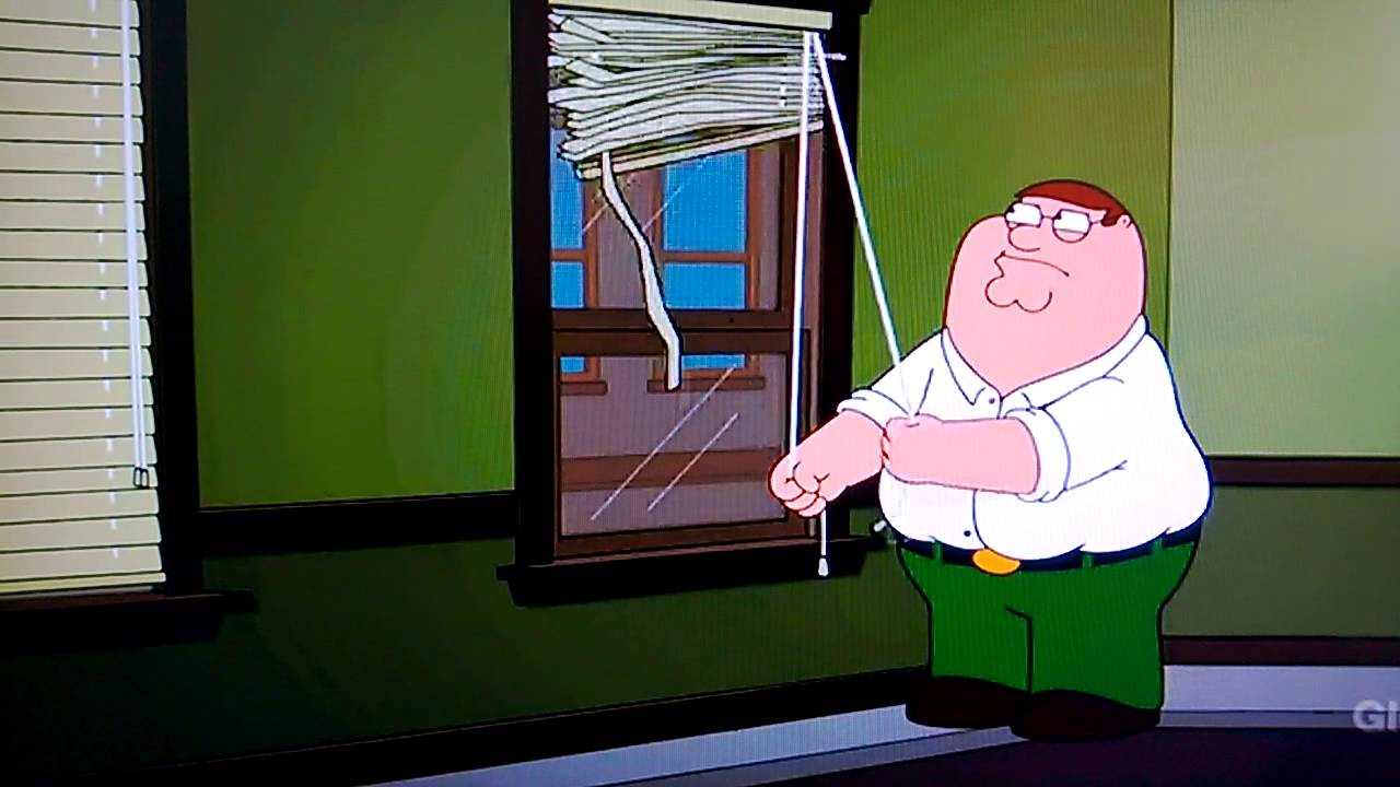 Half Window Blinds Family Guy - Peter Struggles To Open Blinds - Youtube