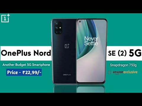 Oneplus Nord 2 Another Budget 5g Phone Oneplus Nord Se Specs Launch Date Price In India Youtube