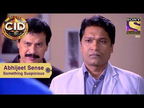 Your Favorite Character | Abhijeet Sense Something Suspicious | CID