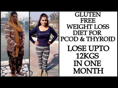 Thyroid & PCOS Diet: Full Day Gluten Free Diet to Lose Upto 12 Kg in 1 Month | Indian Meal Plan