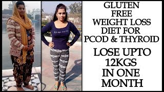 Thyroid Diet Plan: How To Lose Weight Fast 12Kg in 1 Month | Full Day Gluten Free Diet | Fat to Fab