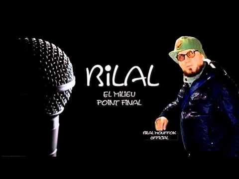 Cheb Bilal - El Milieu