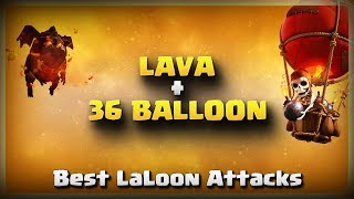 Lava + 36 Balloons= Best LaLoon Attacks | TH11 War Strategy #181 | COC 2018 |