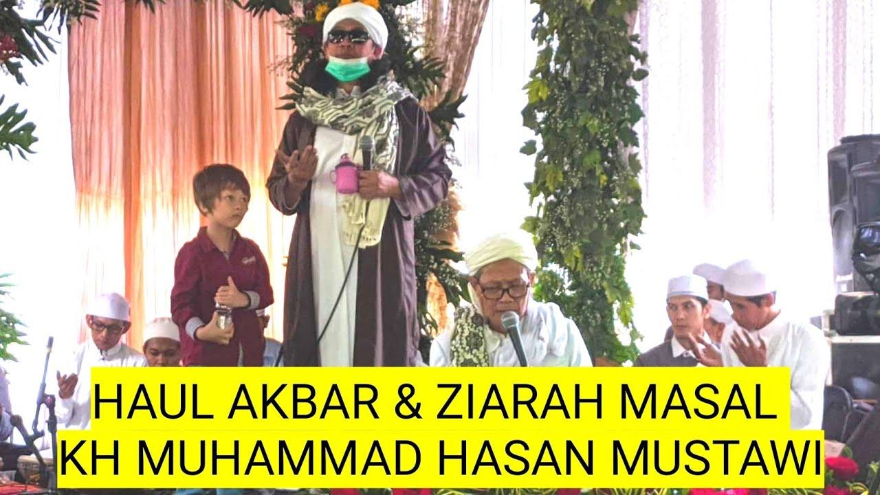 HAUL & ZIARAH AKBAR 2021 MAQOM MAMA BOJONG (KH M HASAN MUSTAWI)