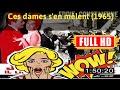 WATCH Ces dames s'en mêlent (1965) FULL MOVIE ONLINE' #The7602dmuyq