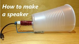 How to make a speaker