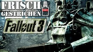 Fallout 3 - Nur ein simples Ballerspiel? - Frisch gestrichen