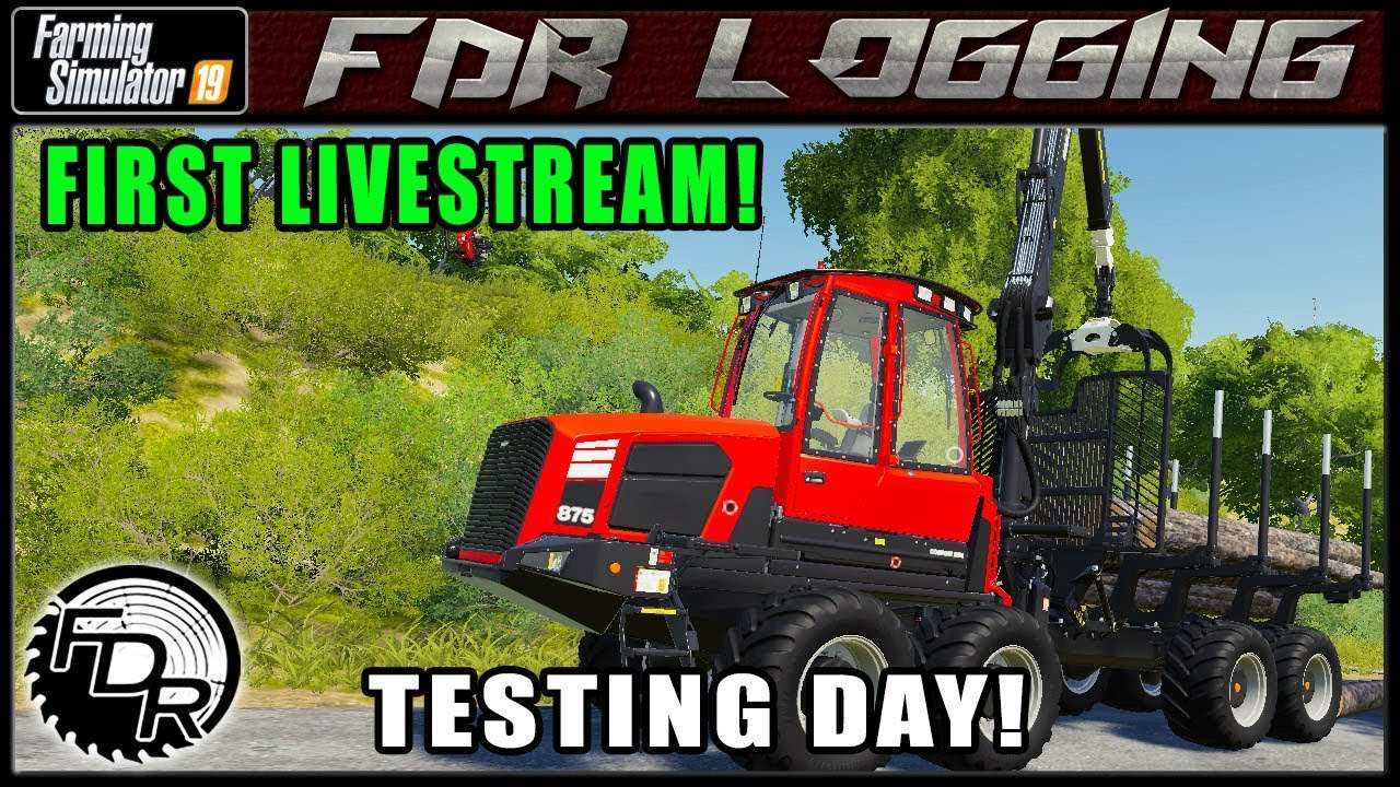 First Day LiveStream! | Farming Simulator 2019 | FDR Logging