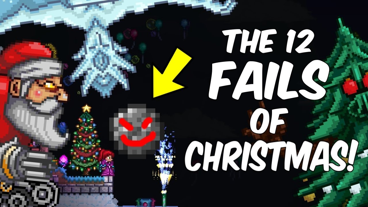 Christmas Terraria.Terraria The 12 Fails Of Christmas Happy Days Fails And Funny Moments Montage 7
