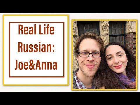Real life Russian: meet Joe and Anna!