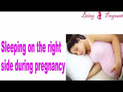 Sleeping Positions during pregnancy Right Side versus. Left Side, More