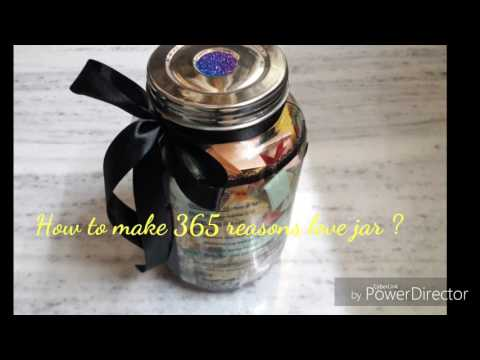 How to make a DIY 365 reasons love jar/Handmade Birthday Gift Ideas/Reasons why I love you.