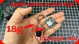 Foxeer Mix лучшая HD FPV камера для мелкодронов, но так ли она хороша?