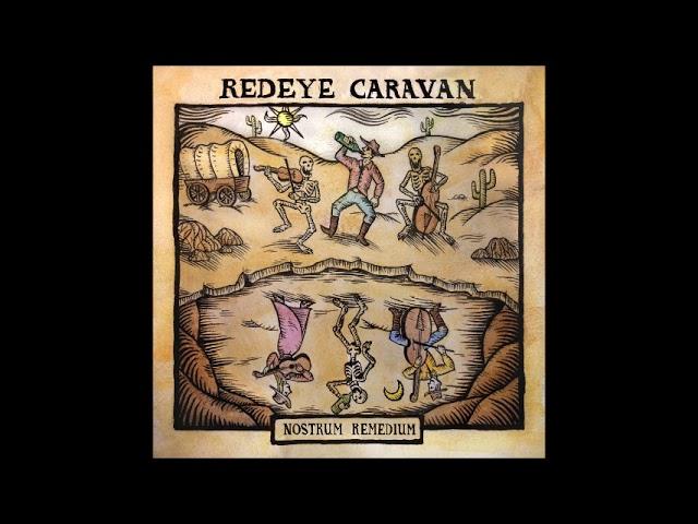 Redeye Caravan - Nostrum Remedium  (Full Album 2020)