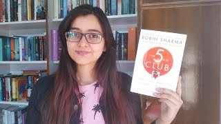 5 AM Club by Robin Sharma || Review, Lessons and Discussion