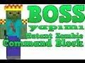 Minecraft BOSS Yapımı - Command Block İle Boss Nasıl Yapılır