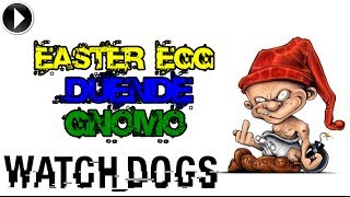Watch Dogs - Easter Egg: Duende | Gnomo Secreto!