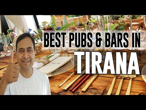 Best Bars Pubs & hangout places in Tirana, Albania