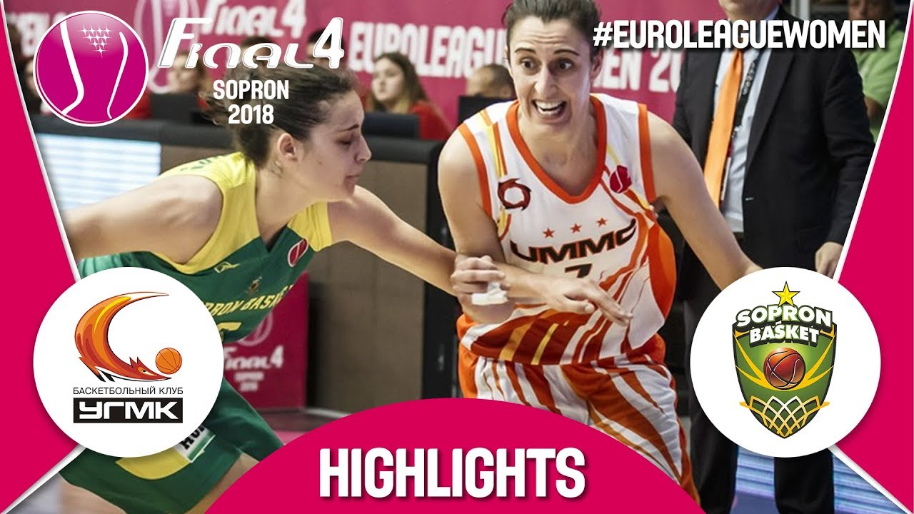UMMC Ekaterinburg (RUS) v Sopron Basket (HUN) - Final - Highlights