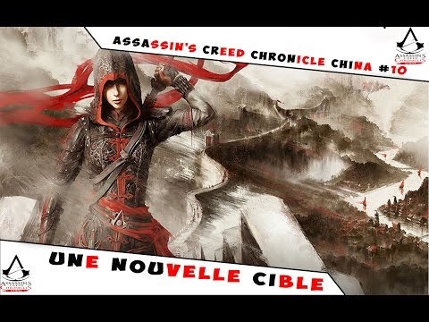 [ Let's Play ] Assassin's Creed Chronicle China #10 : Une Nouvelle Cible