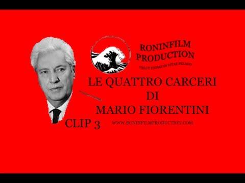 Le 4 carceri di Mario Fiorentini - Alessandro Pavolini e Nicola Bombacci # 3
