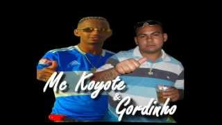 Mc Koyote & Gordinho