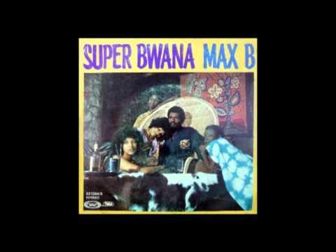 Max B - Super Bwana