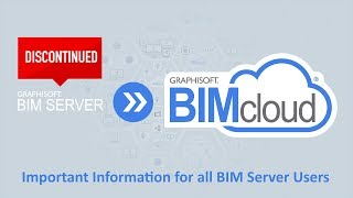 BIMcloud 2018 - Important Information for all BIM Server Users