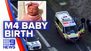 Baby born on M4 roadside | 9 News Australia