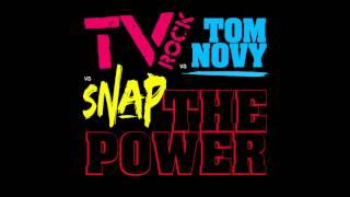 'THE POWER' TV ROCK Vs Tom Novy Vs SNAP! [HQ]