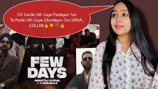 Few Days Reaction | Karan Aujla | Amantej Hundal | Yeah Proof | Latest Punjabi Songs 2021